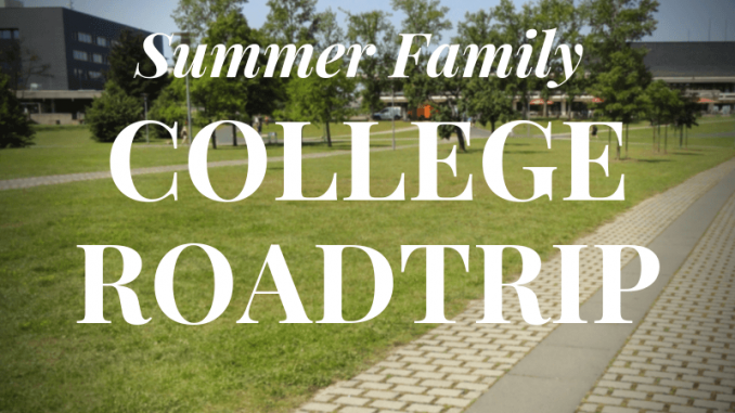 Summer family college road trip image showing a college campus in background