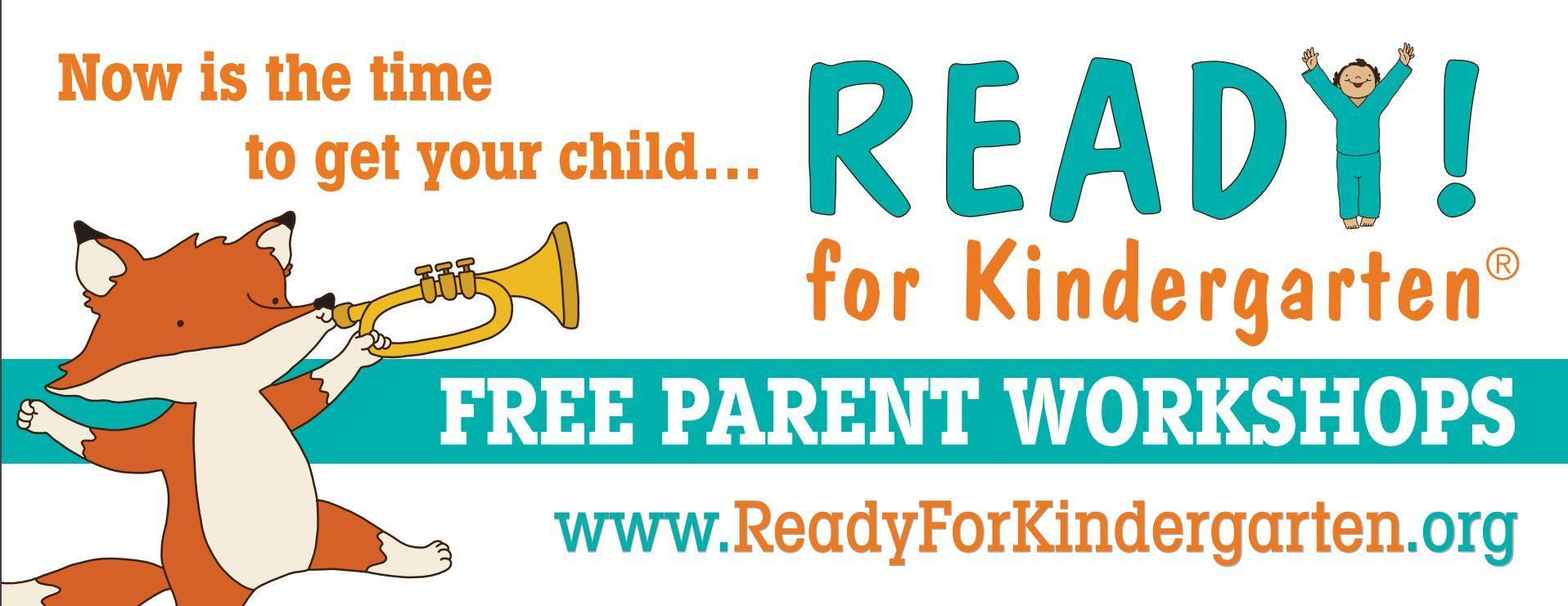 Banner art supplied by Ready! for Kindergarten featuring a fox blowing a  horn calling out for families to get ready for kindergarten