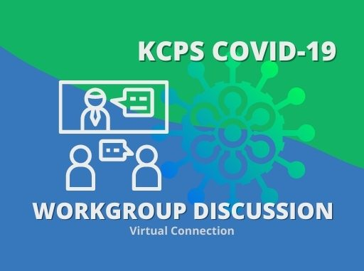 Infographic KCPS COVID-19 workgroup discussion